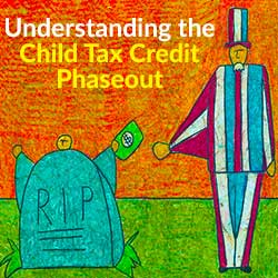 Understanding the Child Tax Credit Phaseout